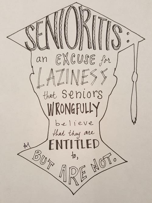 A Students Affliction with Senioritis